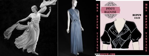 Vionnet 1930s -draped and wrap Grecian gown & dress, De Pew 30s pattern for blouse